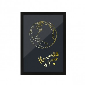 Kunstdruck Poster mit Heißfolienprägung - the world is yours